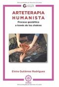 Arteterapia humanista. Proceso gestálico a través de los chakras.