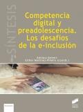 Competencia digital y preadolescencia. Los desafíos de la e-inclusión