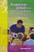 Propuestas globales en educación física.