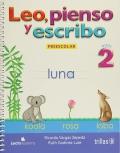 Leo, Pienso y escribo: Preescolar 2