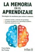 La memoria en el aprendizaje. Estrategias de enseñanza para activar la memoria
