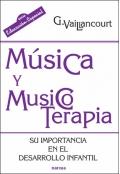Música y musicoterapia. Su importancia en el desarrollo infantil.