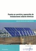 Puesta en servicio y operación de instalaciones solares térmicas.
