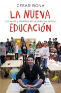 La nueva educación Los retos y desafíos de un maestro de hoy