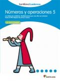 Números y operaciones 5. Santillana Cuadernos. 2º y 3º Primaria