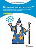 Números y operaciones 12. Santillana Cuadernos. 5º y 6º Primaria