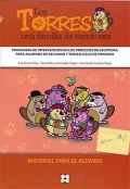 Los Torres, una familia de escritores. Programa de intervención en los procesos de escritura para alumnos de segundo y tercer ciclo de primaria. ( Material para el alumno )