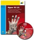 Signar B2 (II). Material para la enseñanza y aprendizaje de la lengua de signos española adaptado al Marco Común Europeo de Referencia de las Lenguas (MCER). (Con DVD)