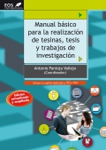 Manual básico para la realización de tesinas, tesis y trabajos de investigación.