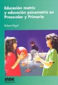 Educación motriz y educación psicomotriz en Preescolar y Primaria.
