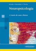 Neuropsicología. A través de casos clínicos
