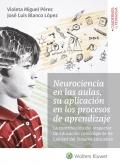 Neurociencia en las aulas, su aplicación en los procesos de aprendizaje. La contribución del inspector de educación como agente