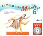 La magia de la música 6. Incluye CD.