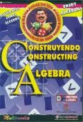 Construyendo álgebra. ( CD ) - Versión educativa -