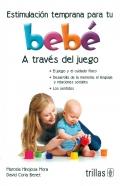 Estimulación temprana para tu bebé a través del juego