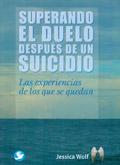 Superando el duelo después de un suicidio. Las experiencias de los que se quedan