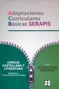 Adaptaciones Curriculares Básicas Serapis. Lengua. Equivalente a 2 curso de Educación Primaria