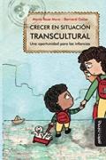 Crecer en situación transcultural. Una oportunidad para las infancias