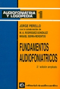 Fundamentos audiofoniátricos. Audiofoniatria y logopedia 1.