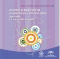 Orientar el desarrollo de competencias y enseñar cómo aprender. La tarea del docente. Espacio Europeo de Educación Superior.