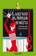 El asesinato del profesor de música. El duende verde.