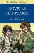 Novelas ejemplares. Clásicos para estudiantes.