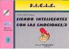 Siendo Inteligentes Con Las Emociones 2. (Programa SICLE)