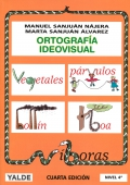 Ortografía ideovisual. Nivel 4. 9-10 años