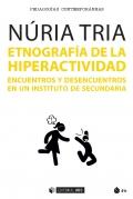 Etnografía de la hiperactividad. Encuentros y desencuentros en un instituto de secundaria