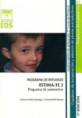 ESTIMA-TE 2. Programa de autoestima. Programa de refuerzo. Cuaderno de recuperación y refuerzo de planos psicoafectivos. 2º de Primaria.