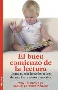 El buen comienzo de la lectura. Lo que pueden hacer los padres durante los primeros cinco años