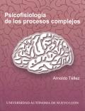 Psicofisiología de los procesos complejos