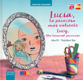 Lucia, la princesa mas valiente. Lucy the bravest princess
