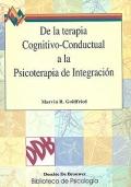 De la terapia cognitivo-conductual a la psicoterapia de integración.