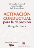 Activación conductual para la depresión. Una guía clínica.