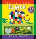 Elmer. Toca, lee y juega.