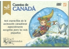 Cuentos de Canadá. Seis maravillas de la animación canadiense especialmente escogidas para los más pequeños. (DVD)
