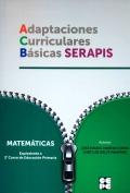 Adaptaciones Curriculares Básicas Serapis. Matemáticas. Equivalente a 2 curso de Educación Primaria