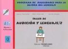 Taller de audición y lenguaje 2. Programa de habilidades para la mejora del lenguaje.
