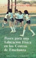 Bases para una Educación Física en los Centros de Enseñanza.