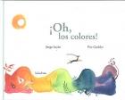 ¡Oh, los colores!