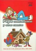 Pepe cuentacuentos y otros cuentos. Erase una vez la LSE...cuentos para niñas y niños sordos. Incluye DVD.