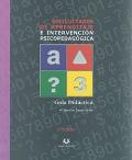 Dificultades de aprendizaje e intervención psicopedagógica. Guía didáctica.