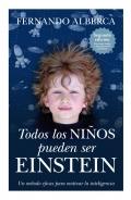 Todos los niños pueden ser Einstein. Un método eficaz para motivar la inteligencia.