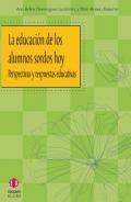 La educación de los alumnos sordos hoy. Perspectivas y respuestas educativas.
