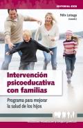 Intervención psicoeducativa con familias. Programa para mejorar la salud de los hijos.