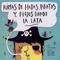 Rimas de hadas, piratas y piojos dando la lata