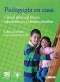 Pedagogía en casa. Claves para una buena educación en el ámbito familiar.