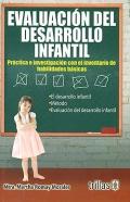 Evaluación del desarrollo infantil. Práctica e investigación con el inventario de habilidades básicas.