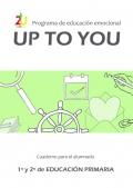 Programa de educación emocional UpToYou 1º y 2° ciclo de educación primaria. Cuaderno para el alumnado